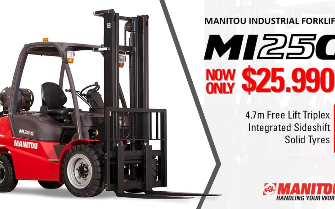 Manitou MI25G now only $25,990+gst*!